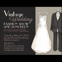 May 9, 2015 - Vintage Wedding Fashion Show and Luncheon