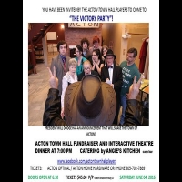 "Saturday, June 4th - Acton Town Hall Players ""The Victory Party"" Dinner Theatre"